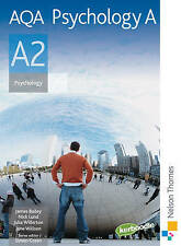 AQA Psychology A A2 by Simon Green, James Bailey, Nick Lund, Julia Willerton,...