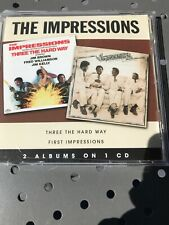 THE IMPRESSIONS Three Hard Way -First Impressions 2 On 1 CD Like New OOP