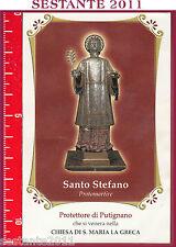 456 SANTINO HOLY CARD  SANTO S. STEFANO PROTOMARTIRE  PROTETTORE PUTIGNANO
