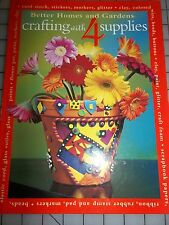"""""""CLAY,SCRAPBOOK,BEADS,CARDS BOOK"""" Better Homes & Garden Crafting,Only 4 Supplies"""