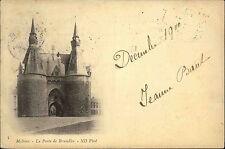 Malines Mechelen Belgien 1900 La Porte de Bruxelles Brüssel Portal AK frankiert