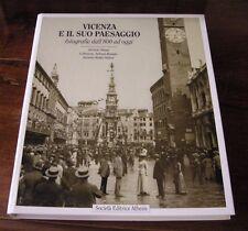 VICENZA E IL SUO PAESAGGIO - Athesis editore - Anno 1998 - Pagine 234