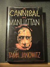 Tama Janowitz Cannibal in Manhattan HCDJ NF/F 1st