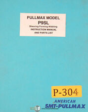 Pullmax P9SL, Shearing Forming Nibbling Machine, Instructions and Parts Manual
