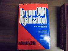 Up Your OWN Organization! A Handbook on How to start and finance a New Business