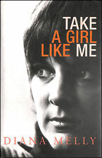 Take a Girl Like Me: Life With George by Diana Melly; George Melly [Collaborator