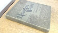 Household Words Volume XXI, May to October 1891, Charles Dickens