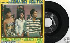 HERMANAS BENITEZ America / Nada, Nada / Sole Pizza E Amore / Nadie EP SPAIN 1964