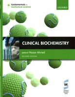 Clinical Biochemistry by Nessar Ahmed 9780199674442 | Brand New