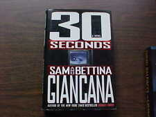 30 Seconds by Sam Giancana and Bettina Giancana Hardcover with Dust Cover USA