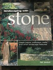 Home Landscaping: Landscaping with Stone : Create Patios, Walkways, Walls and...