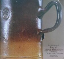 More details for catalogue of english brown stoneware 17th-18th centuries jonathan horne