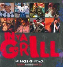 In Ya Grill: The Hip Hop Photography of Michael Benabib - Very Good Book Michael