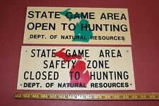 "VINTAGE DNR OPEN & CLOSED (2) SIGNS FOR MICHIGAN HUNTING STATE ZONE 14"" x 6"""