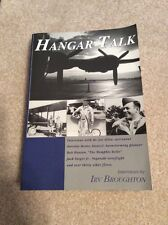 Signed-Irv Broughton-Hangar Talk : Interviews with Fliers, 1920's-1990's