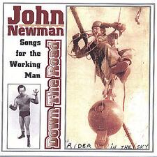 JOHN NEWMAN - DOWN THE ROAD NEW CD