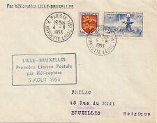 LETTRE 1ere LIAISON POSTALE PAR HELICOPTERE 5 AOUT 1953 LILLE - BRUXELLES