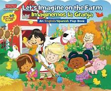 Fisher-Price Little People: Let's Imagine at the Farm/Imaginemos La Granja by Sfi Readerlink Dist (Board book, 2015)