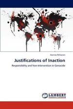 Justifications Of Inaction: By Hannes Peltonen