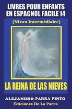 Serie Espagnol Facile: Livres Pour Enfants en Espagnol Facile 14: la Reina de...