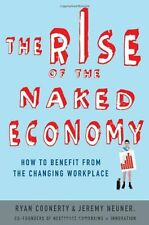 The Rise of the Naked Economy: How to Benefit from