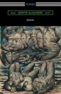 Dante's Inferno (the Divine Comedy : Volume I, Hell) by Dante Alighieri