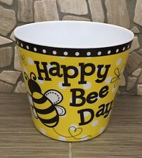 "HAPPY BEE DAY / BUMBLE BEE Melamine Pot container 4 1/2""H X 5""Opening"