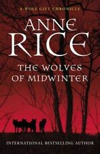 THE WOLVES OF MIDWINTER BY ANNE RICE, PAPERBACK, NEW BOOK (B FORMAT)