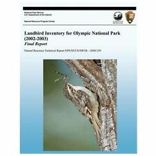 Landbird Inventory for Olympic National Park (2002-2003) Final Report by...