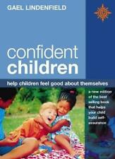Confident Children: Help children feel good about themselves,Gael Lindenfield