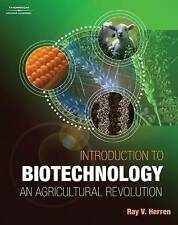 NEW Introduction to Biotechnology: An Agricultural Revolution by Ray V Herren