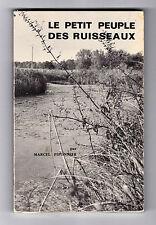 Le petit peuple des ruisseaux  Par Marcel Piponnier -