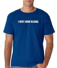 Hot4TShirts I Just Look Illegal Funny Immigration RomoT-shirt for Men