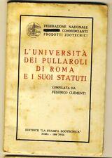 12271- Roma, L'Università dei Pullaroli e suoi Statuti,prodotti zootecnici, 1939