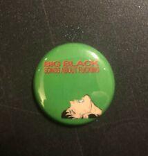 Big Black Songs About F*cking 1� Button B017B Pin Badge Steve Albini Shellac