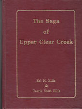 Colorado History-Saga Of Upper Clear Creek-by Ellis-Signed Numbered-1st Edition