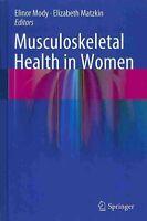 Musculoskeletal Health in Women by Springer London Ltd (Hardback, 2013)