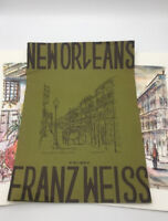 Franz Weiss NEW ORLEANS Full Color Lithograph PRINTS Lot of 2 with Folder 1969