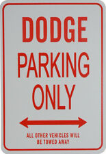 DODGE PARKING ONLY - MINIATURE FUN PARKING SIGNS