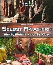 Sartor: Selbst Räuchern - Fleisch, Fisch und Geflügel NEU (Rezepte Rezept-Buch)