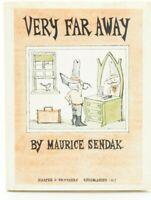 VERY FAR AWAY (Maurice Sendak, Hardcover, 1957, DJ, Harper & Brothers) Early Ed
