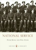 National Service (Shire Library), Peter Doyle & Paul Evans, Very Good, Paperback