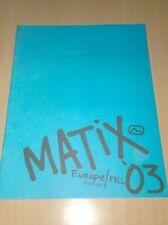 catalog vintage skateboard matix europe fall 2003 .D