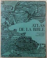 ROWLEY H.H. ATLAS DE LA BIBLE EDITION DU CENTURION 1974 PORT A PRIX COUTANT