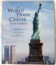 Goldberger, Paul: The World Trade Center Remembered First Edition SIGNED SC