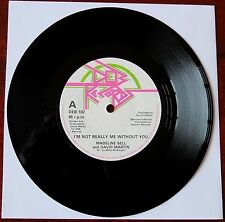"""MADELEINE BELL & DAVID MARTIN I'M NOT REALLY ME WITHOUT YOU 7"""" DEB (1982) NM"""