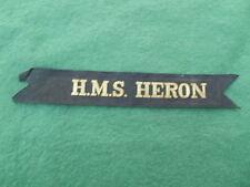ROYAL NAVY 'HMS HERON' NAVAL RATINGS CAP RIBBON / TALLY
