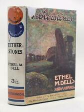 ETHEL M DELL Tetherstones 1925 2nd Ed HB in lovely standing stones DW ROMANCE
