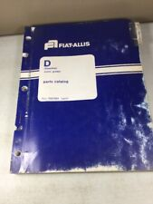 Fiat Allis, Allis Chalmers Model D Gasoline Motor Grader Parts Catalog Manual