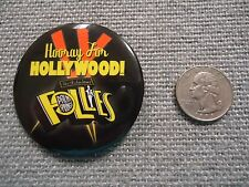 Hooray for Hollywood Palm Springs The Fabulous Follies Pin/Button